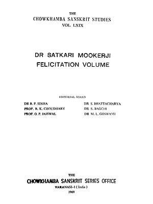 Dr Satkari Mookerji Felicitation Volume (An Old and Rare Book)