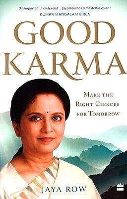 Good Karma (Make The Right Choices for Tomorrow)