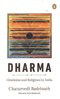 Dharma- Hinduism and Religions in India