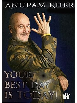 Your Best Day is Today !