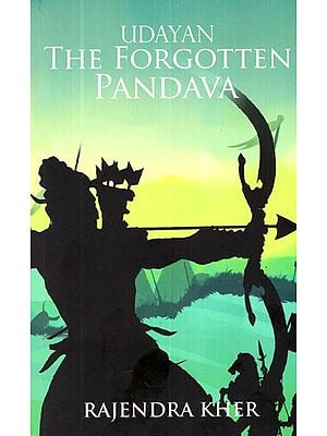 Udayan The Forgotten Pandava