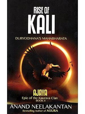 Rise of Kali- Duryodhana's Mahabharata