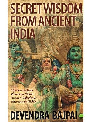 Secret Wisdom From Ancient India