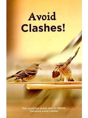 Avoid Clashes !