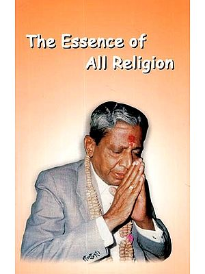 The Essence of All Religion