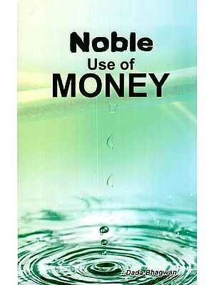 Noble Use of Money