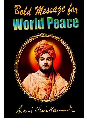 World Peace (Bold Message for)