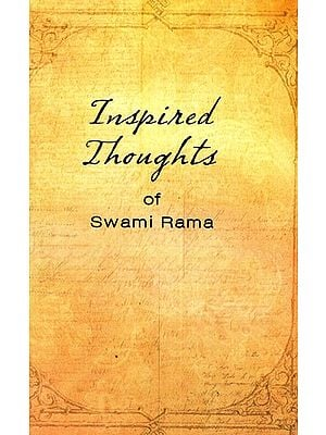 Inspired Thoughts of Swami Rama