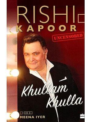 Khullam Khulla- Rishi Kapoor Uncensored