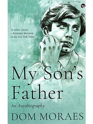 My Son's Father (An Autobiography)