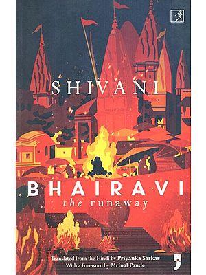 Bhairavi The Runaway