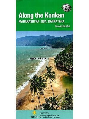 Along The Konkan- Maharashtra, Goa, Karnataka (Travel Guide)