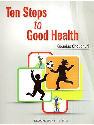 Ten Steps to Good Health