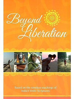 Beyond Liberation