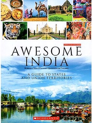 Awesome India (A Guide to States and Union Territories)