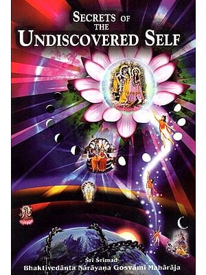 Secrets of The Undiscovered Self