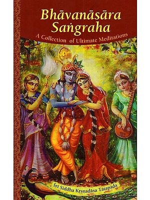 Bhavanasara Sangraha (A Collection of Ultimate Meditations)