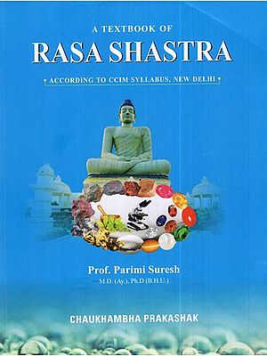 A Textbook of Rasa Shastra