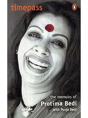Timepass-  The Memoirs of Protima Bedi with Pooja Bedi