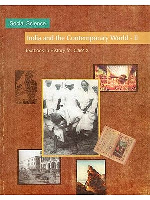 India and the Contemporary World - II (Textbook in History for Class X)