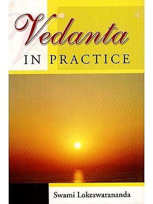 Vedanta (In Practice)