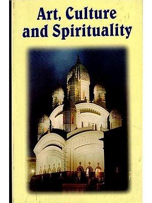 Art, Culture and Spirituality