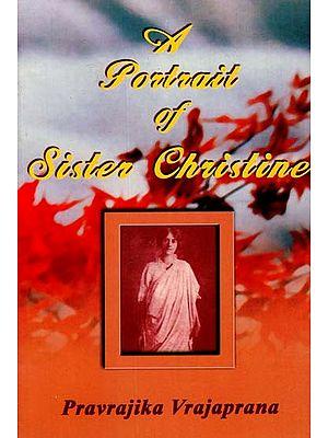 A Portrait of Sister Christine