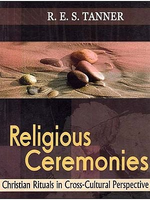 Religious Ceremonies - Christian Cultures in Cross-Cultural Perspective