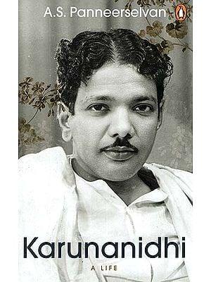 Karunanidhi : A Life