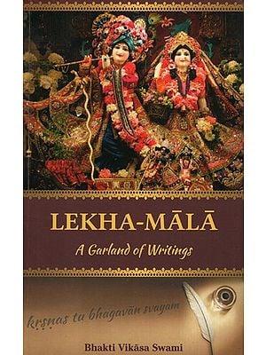 Lekha- Mala (A Garland Of Writings)