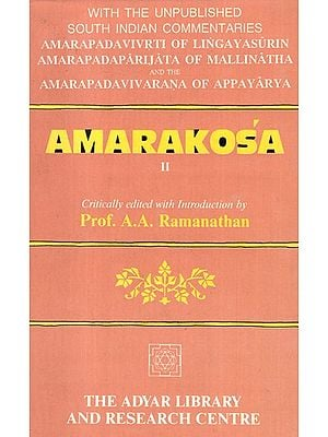 Amarakosa-II (With The Unpublished South Indian Commentaries)