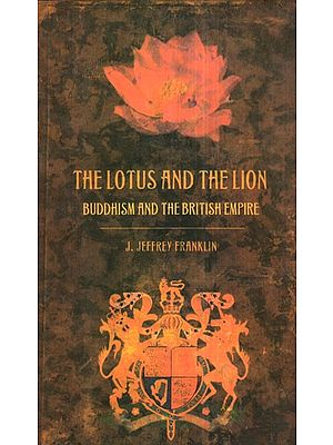The Lotus and The Lion (Buddhism and The British Empire)