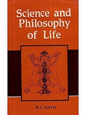 Science and Philosophy of Life (An Old and Rare Book)