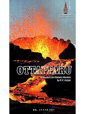 Ottapparu (An Account On Diabetic Abscess)