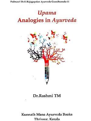 Upama- Analogies In Ayurveda