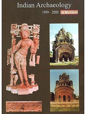 Indian Archaeology 1999-2000  - A Review