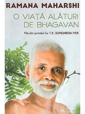 O viata alaturi de Bhagavan Ramana Maharshi : file din jurnalul lui T.K. Sundaresa Iyer (Romanian)
