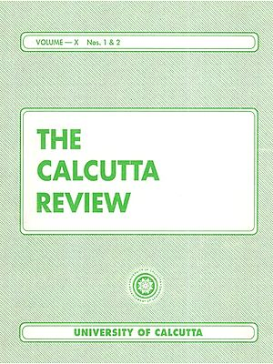 The Calcutta Review (Volume- X Nos. 1 and 2)