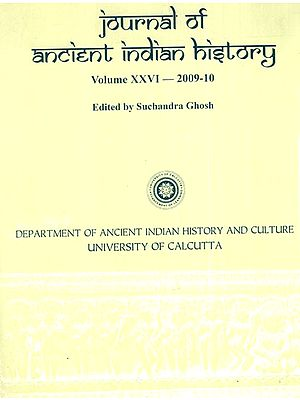 Journal of Ancient Indian History Volume XXVI - 2009-10