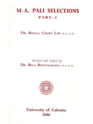 M. A. Pali Selections (Part- I)