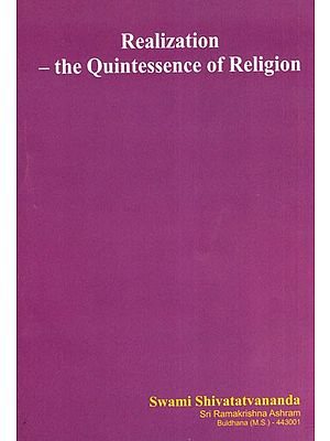 Realization- The Quintessence of Religion
