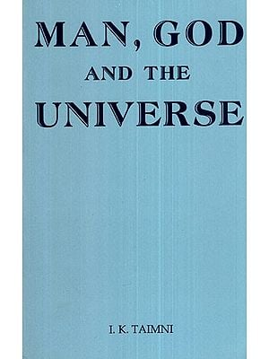 Man, God and The Universe