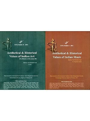Aesthetical And Historical Values Of Indian Art- Pre Historic to 6th Century BC (Set of 2 Volumes)