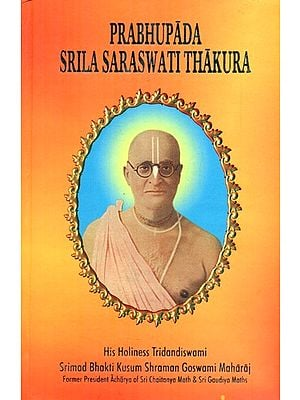 Prabhupada Srila Saraswati Thakura