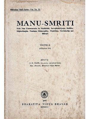 Manu Smriti- With Nine Commentaries by Medhatithi, Sarvajnanarayana, Kulluka, Raghavananda, Nandana, Ramachandra, Manirama, Govindaraja and Bharuchi, Vol-II (An Old and Rare Book)