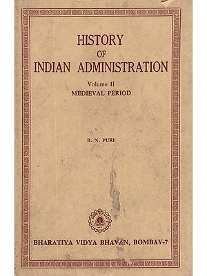 History of Indian Administration- Medievel Period, Vol-II (An Old and Rare Book)