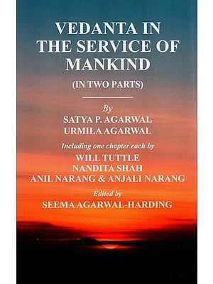 Vedanta in The service of Mankind (In Two Parts)