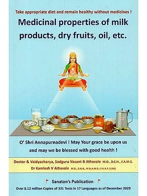 Medicinal Properties of Milk Products, Dry Fruits, Oil, etc.
