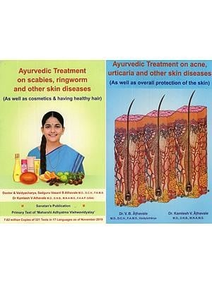 Ayurvedic Treatment on Acne, Urticaria, Scabies, Ringworm & other Skin Diseases (Set of 2 Vol)
