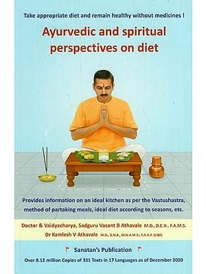 Ayurvedic and Spiritual Perspective on Diet